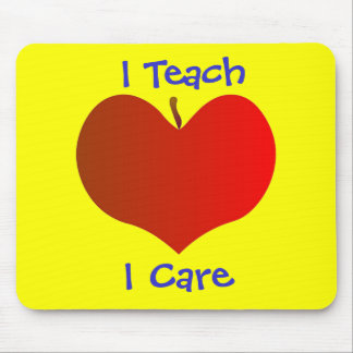 I Teach, I Care Mousepad
