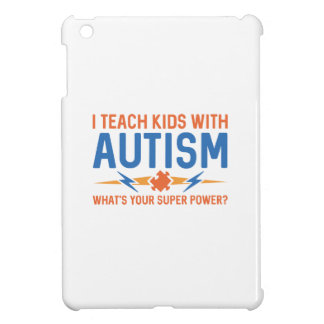 I Teach Kids With Autism iPad Mini Cases