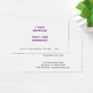 I Teach Montessori What's Your Superpower? Business Card
