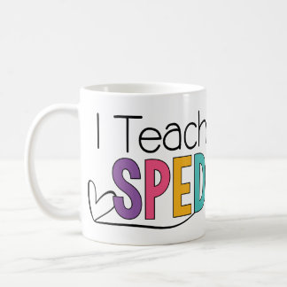 I Teach SPED Mug