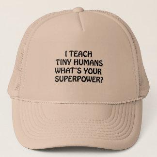 I Teach Tiny Humans Trucker Hat