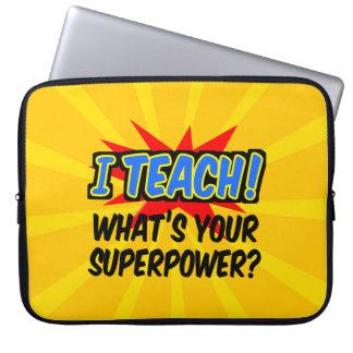 I Teach What's Your Superpower Superhero Teacher Laptop Sleeve