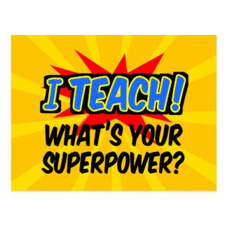 I Teach What's Your Superpower Superhero Teacher Postcard