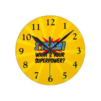 I Teach What's Your Superpower Superhero Teacher Round Clock