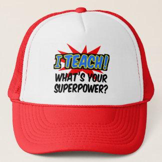 I Teach What's Your Superpower Superhero Teacher Trucker Hat
