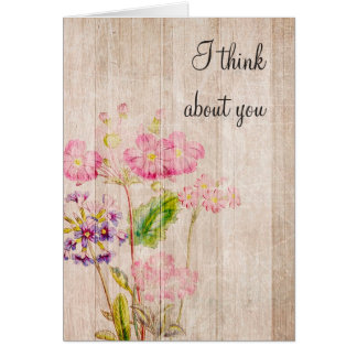 I Think about you Rustic Wood Floral  Card