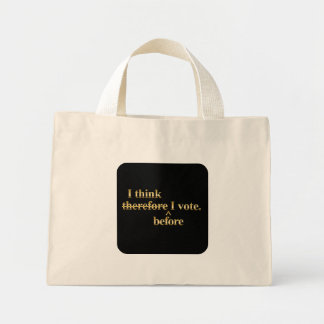 I think before I vote - Libertarian gold Canvas Bags