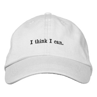 I think I can. Embroidered Hat