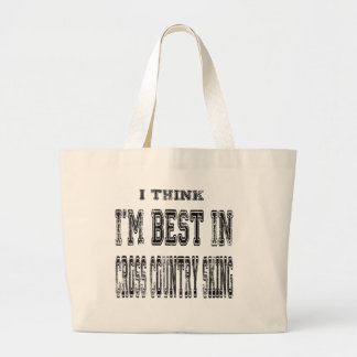I Think I m Best In Cross Country Skiing Canvas Bag