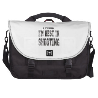 I Think I m Best In Shooting Laptop Bag