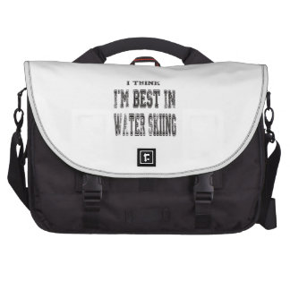I Think I m Best In Water Skiing Commuter Bags