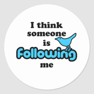 I think someone is following me stickers