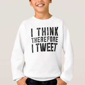 I THINK THEREFORE I TWEET TEE