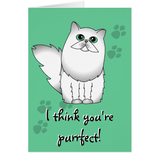 I Think You're Purrfect! Cat Card