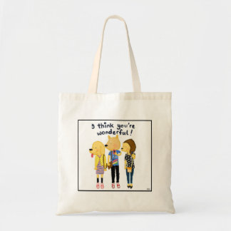 I think you're wonderful! budget tote bag