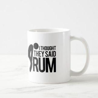 I thought they said RUM Coffee Mug