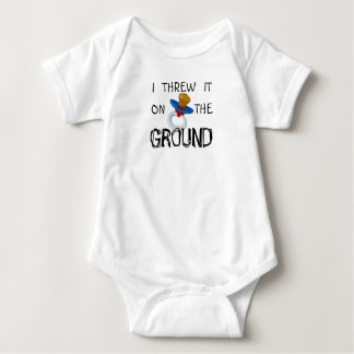 I threw it on the ground - pacifier baby bodysuit