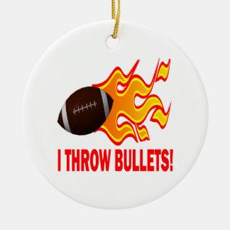 I Throw Bullets Ceramic Ornament