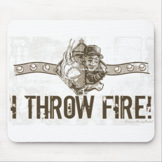 I Throw Fire! Mousepad