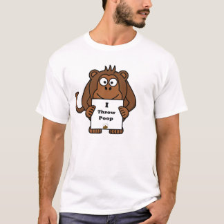I Throw Poop Monkey T-Shirt