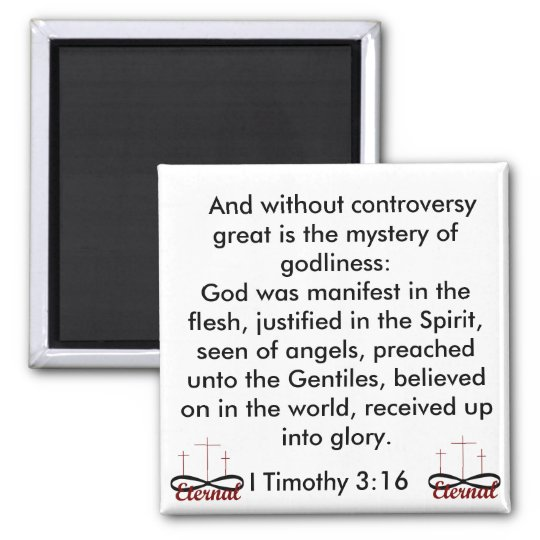 I Timothy 3:16 magnet