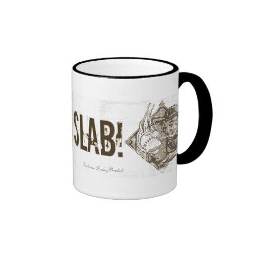 I Toe the Slab! Mug