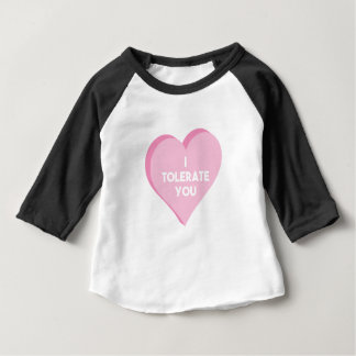 I Tolerate You Baby T-Shirt