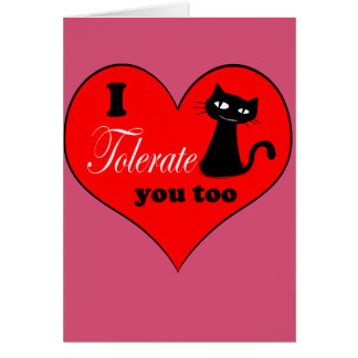 I tolerate you too - Card