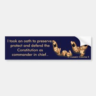 I Took An Oath (Obama) Bumper Sticker