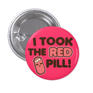 I Took the Red Pill! Pin