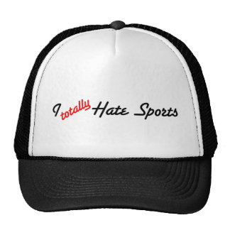 I Totally Hate Sports Cap