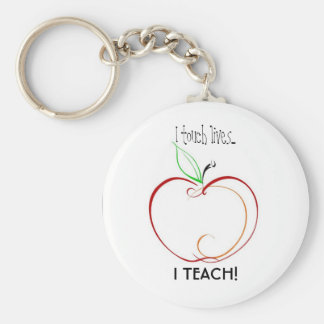 I touch lives..., I TEACH! Key Ring