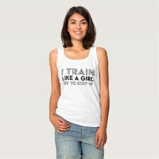I Train Like a Girl, Try to Keep Up Singlet
