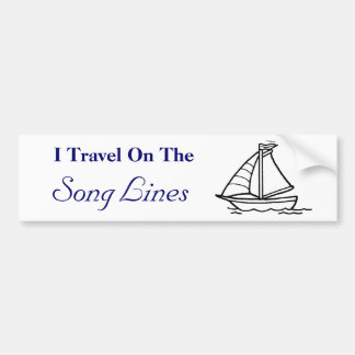 I Travel On The, Song Lines Bumper Sticker