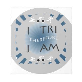 I Tri Therefore I am Triathlon Notepad
