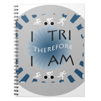 I Tri Therefore I am Triathlon Spiral Notebook