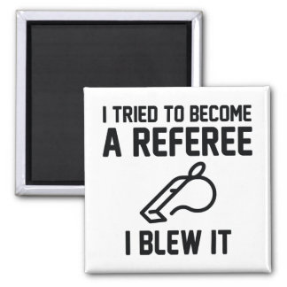 I Tried To Become A Referee Magnet