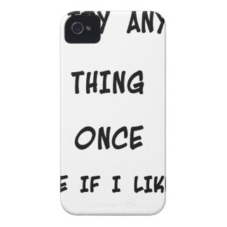 I try any thing once twice if I like it Case-Mate iPhone 4 Cases