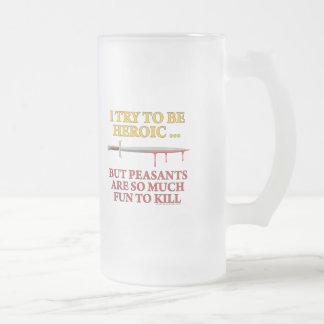 I Try To Be Heroic Coffee Mug