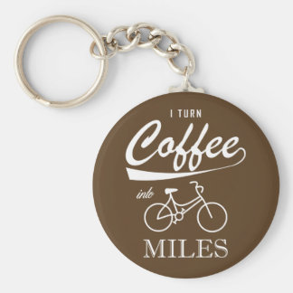 I Turn Coffee Into Miles Key Ring