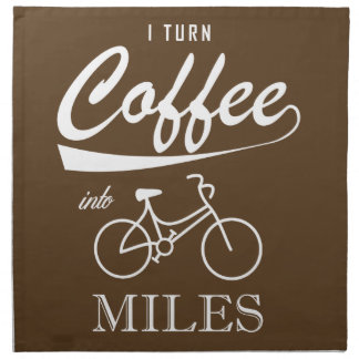 I Turn Coffee Into Miles Napkin