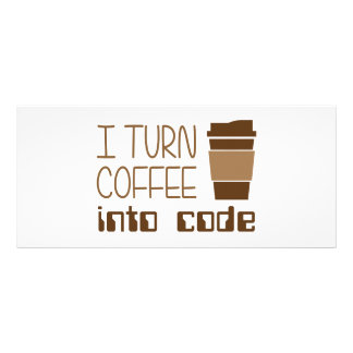 I Turn Coffee Into Programming Code Personalised Rack Card