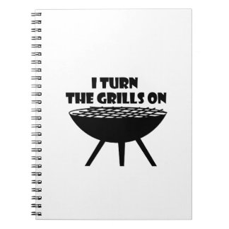 I Turn The Grills On Summer BBQ Holidays Cook Fun Notebook
