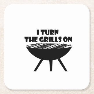 I Turn The Grills On Summer BBQ Holidays Cook Fun Square Paper Coaster