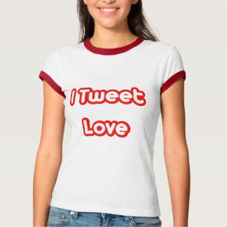 I Tweet Love Tee