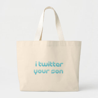 I twitter your Son Tote Bags