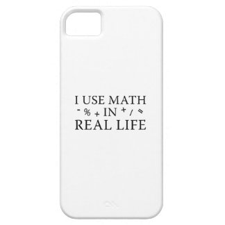 I Use Math In Real Life iPhone 5 Cases
