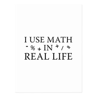 I Use Math In Real Life Postcard