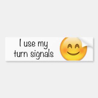 I Use My Turn Signals Bumper Sticker