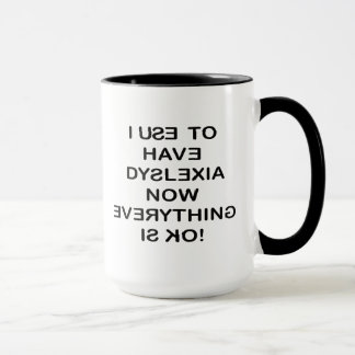 I Use To Have Dyslexia (Black Text) Mug